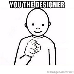 GUESS WHO YOU - you the designer