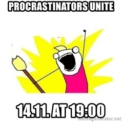 clean all the things blank template - Procrastinators Unite 14.11. at 19:00