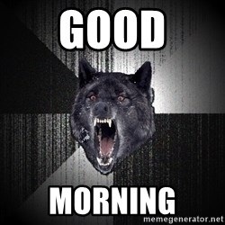 Insanity Wolf - Good  Morning