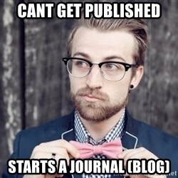 Scumbag Analytic Philosopher - cant get published starts a journal (blog)