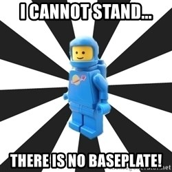 LEGO man - i cannot stand... there is no baseplate!