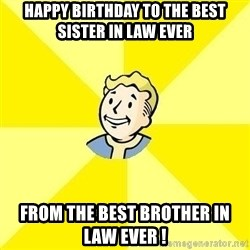 Fallout 3 - Happy birthday to the best sister in law ever from the best brother in law ever !