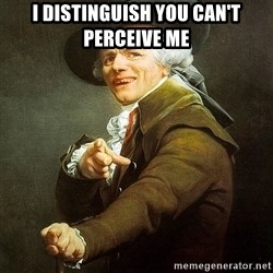 Ducreux - I distinguish you can't perceive me