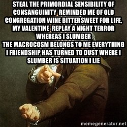 Ducreux - Steal the primordial sensibility of consanguinity  Reminded me of old congregation wine