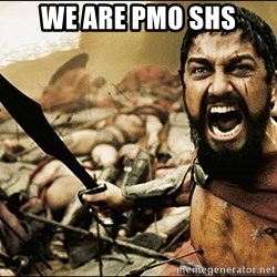 This Is Sparta Meme - We are PMO SHS