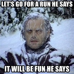 Frozen Jack - Let's Go for a run he says It will be fun he says