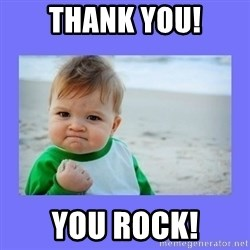 Baby fist - Thank you! You rock!
