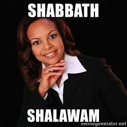 Irrational Black Woman - shabbath Shalawam