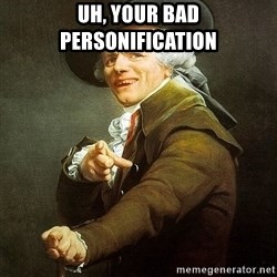 Ducreux - Uh, your bad personification