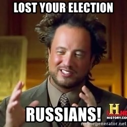 Ancient Aliens - lost your election Russians!