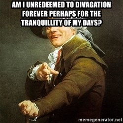 Ducreux - Am I unredeemed to divagation forever