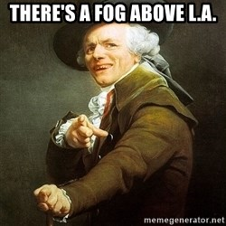 Ducreux - There's a fog above L.A.