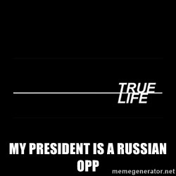 MTV True Life - My president is a Russian opp