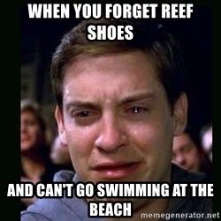 crying peter parker - When you forget reef shoes and can't go swimming at the beach