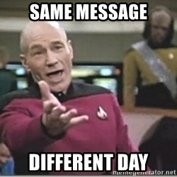 star trek wtf - Same message Different day