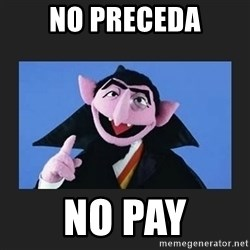 The Count from Sesame Street - No Preceda No Pay