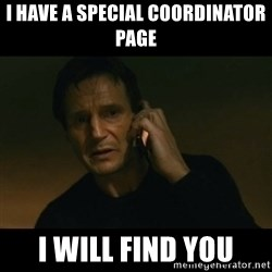 liam neeson taken - I have a special Coordinator Page I will find you