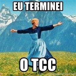 Sound Of Music Lady - EU TERMINEI  O TCC