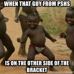 Black Kid - When that guy From PSHS Is on the other side of the brackEt