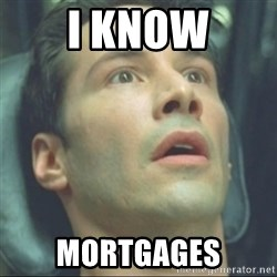i know kung fu - i know mortgages