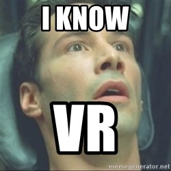 i know kung fu - I Know VR