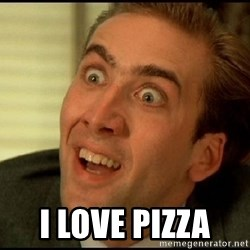 You Don't Say Nicholas Cage - i love pizza
