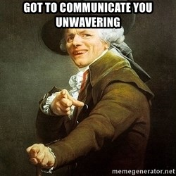 Ducreux - Got to communicate you unwavering