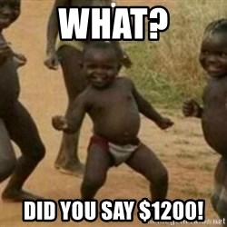 Black Kid - What? Did you say $1200!