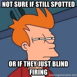 Futurama Fry - Not sure if still spotted Or If they just Blind Firing