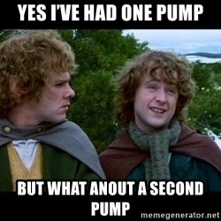 What about second breakfast? - Yes i've Had one pump But what anout a second pump