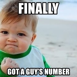fist pump baby - Finally Got a guy's number