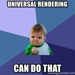 Success Kid - Universal Rendering Can do that