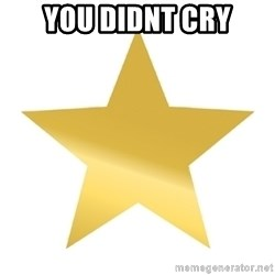 Gold Star Jimmy - You didnt cry