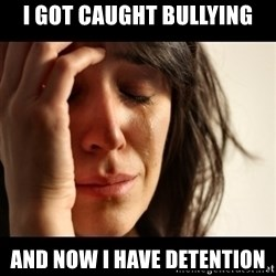 crying girl sad - i got caught bullying And now i have detention