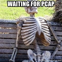 Waiting For Op - WAITING FOR PCAP