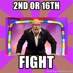Harry Hill Fight - 2nd or 16th fight