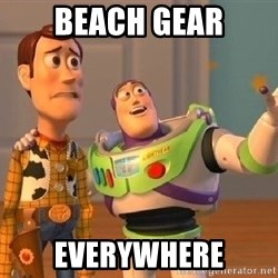 Consequences Toy Story - beach gear everywhere