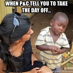 Skeptical African Child - When P&C tell you to take the day off...