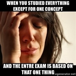 crying girl sad - WHEN YOU STUDIED EVERYTHING EXCEPT FOR ONE CONCEPT AND THE ENTRE EXAM IS BASED ON THAT ONE THING
