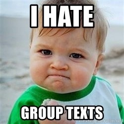 Victory Baby - i hate  group texts