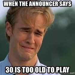 James Van Der Beek - When the announcEr says 30 is too old to plaY