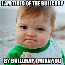 Victory Baby - i am tired of the bullcrap by bullcrap i mean you