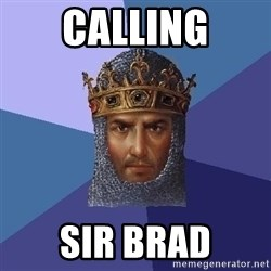 Age Of Empires - calling sir brad