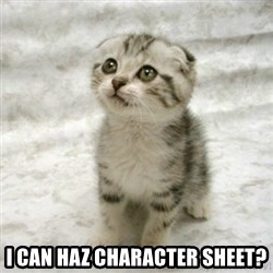 Can haz cat - I can haz character sheet?