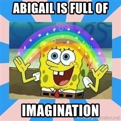Spongebob Imagination - abigail is full of imagination