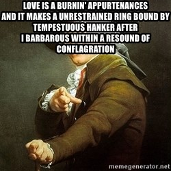 Ducreux - Love is a burnin' appurtenances  And it makes a unrestrained ring