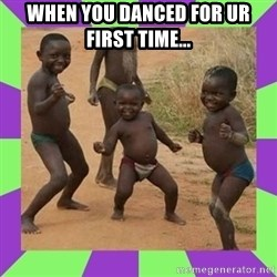 african kids dancing - When you danced for ur first time...
