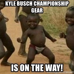 Black Kid - kyle busch championship gear is on the way!