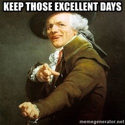 Ducreux - Keep those excellent days