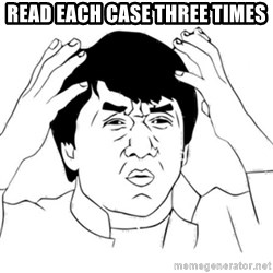 Jackie Chan face - Read each case three times